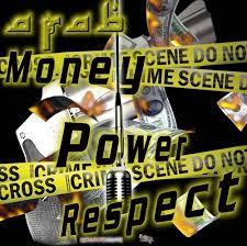 power money respect