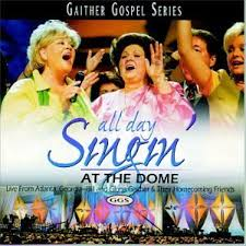 Bill & Gloria Gaither - All Day Singin' At The Dome