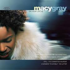 macy gray on how life is