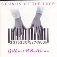 Gilbert O'sullivan - Sound Of The Loop
