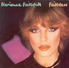 Marianne Faithfull - Faithless