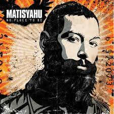 matisyahu no place to be