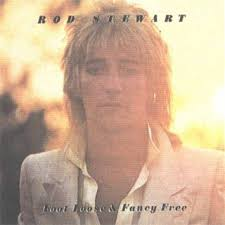 Rod Stewart - Foot Loose And Fancy Free