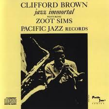 clifford brown jazz immortal