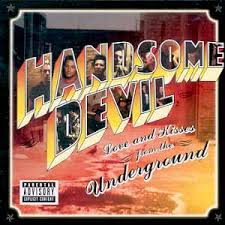 Handsome Devil - Love And Kisses From The Underground