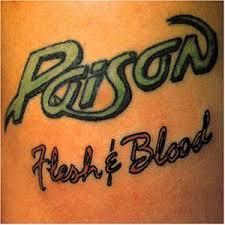 http://t0.gstatic.com/images?q=tbn:YvAUeVwy5vzNRM:http://3.bp.blogspot.com/_cTo8veSom6k/SfzmM71xTbI/AAAAAAAAAjo/xH4PNPxezAU/s320/Poison-Flesh_%26_Blood.jpg