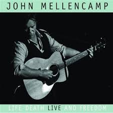 John Mellencamp - Too Young To Live