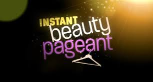 instant beauty pageant