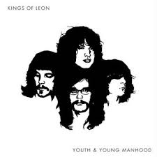 kings of leon youth and manhood