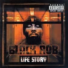 black rob life story