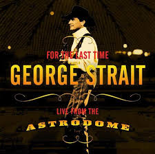 george strait for the last time