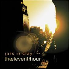 jars of clay the eleventh hour