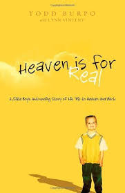 Heaven Is For Real: A Little
