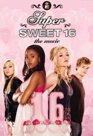 super sweet 16 movie