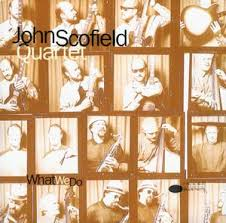 john scofield what we do