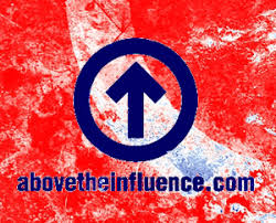 above the influence posters