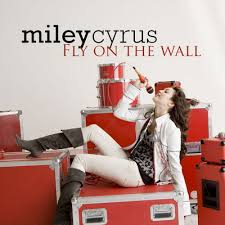 fly on the wall miley cyrus