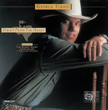 George Strait - Strait Country-Strait From The Heart