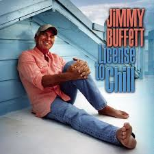 jimmy buffett license to chill