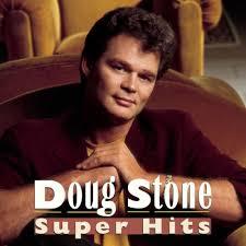 doug stone greatest hits