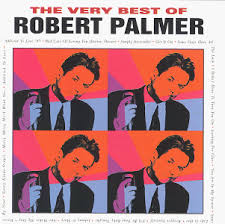 Robert Palmer - Very Best Of