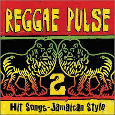 Various Artists - Reggae Pulse 2 - Hit Songs Jamaican Style
