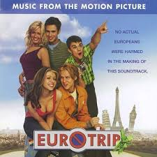 Soundtracks - Eurotrip