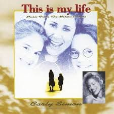 Carly Simon & This Is My Life - This Is My Life
