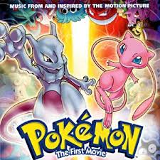 Soundtracks - Pokemon:  The First Movie