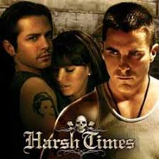 harsh times movie