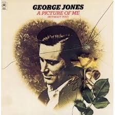 George Jones - A Picture Of Me Without You