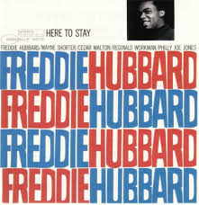 freddie hubbard here to stay