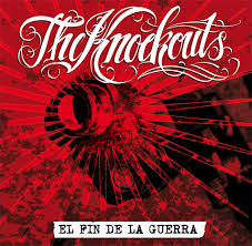 The Knockouts - El Fin De La Guerra