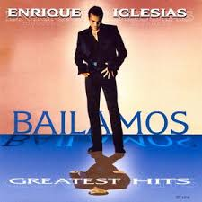 Enrique Iglesias - Bailamos: Greatest Hits