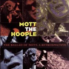 Mott The Hoople - The Ballad Of Mott: A Retrospective (disc 1)