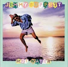 Jimmy Buffett - Hot Water
