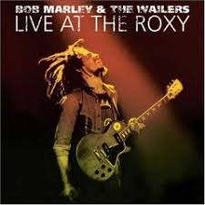 bob marley live at the roxy
