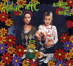 Alisha's Attic - Alisha Rules The World