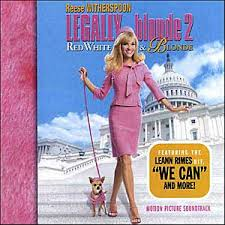 Soundtracks - Legally Blonde 2: Red, White And Blonde