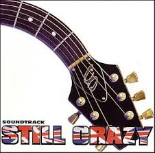 Soundtracks - Still Crazy