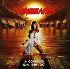 Annihilator - In Command: Live 1989-1990