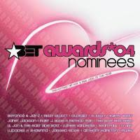 Various Artists - BET Awards: '04 Nominees