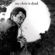 mc chris is dead