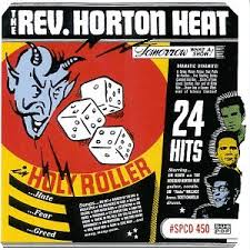 Reverend Horton Heat - Bath-Water Blues