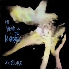 Cure - The Head On The Door