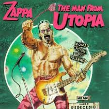 Frank Zappa - Man From Utopia