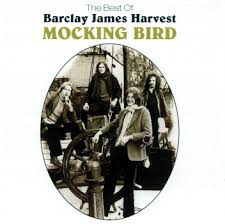 Barclay James Harvest - Mocking Bird: The Best Of..