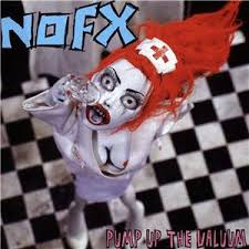 pump up the valuum nofx