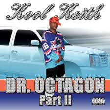Kool Keith - Dr. Octagon 2