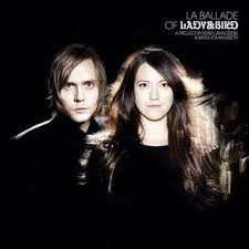 Lady & Bird - La Ballade Of Lady And Bird